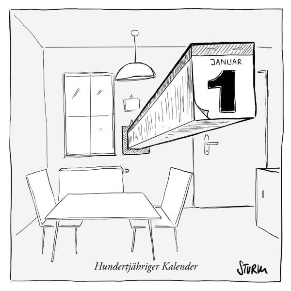 Hundertjähriger Küchenkalender - Cartoon von Philipp Sturm
