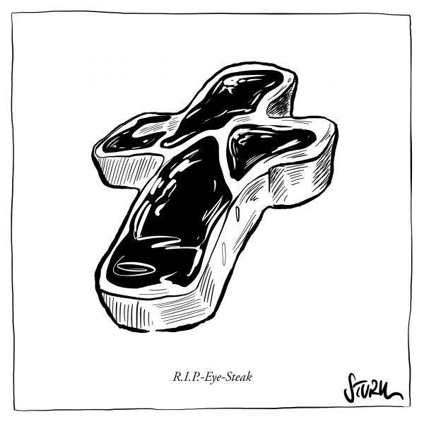 R.I.P.-Eye-Steak – Grafik von Philipp Sturm