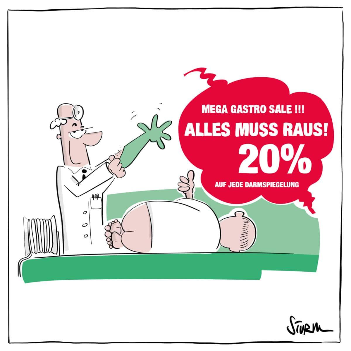 Alles muss raus – Darmspiegelung-Sale beim Gastroenterologen - Cartoon von Philipp Sturm