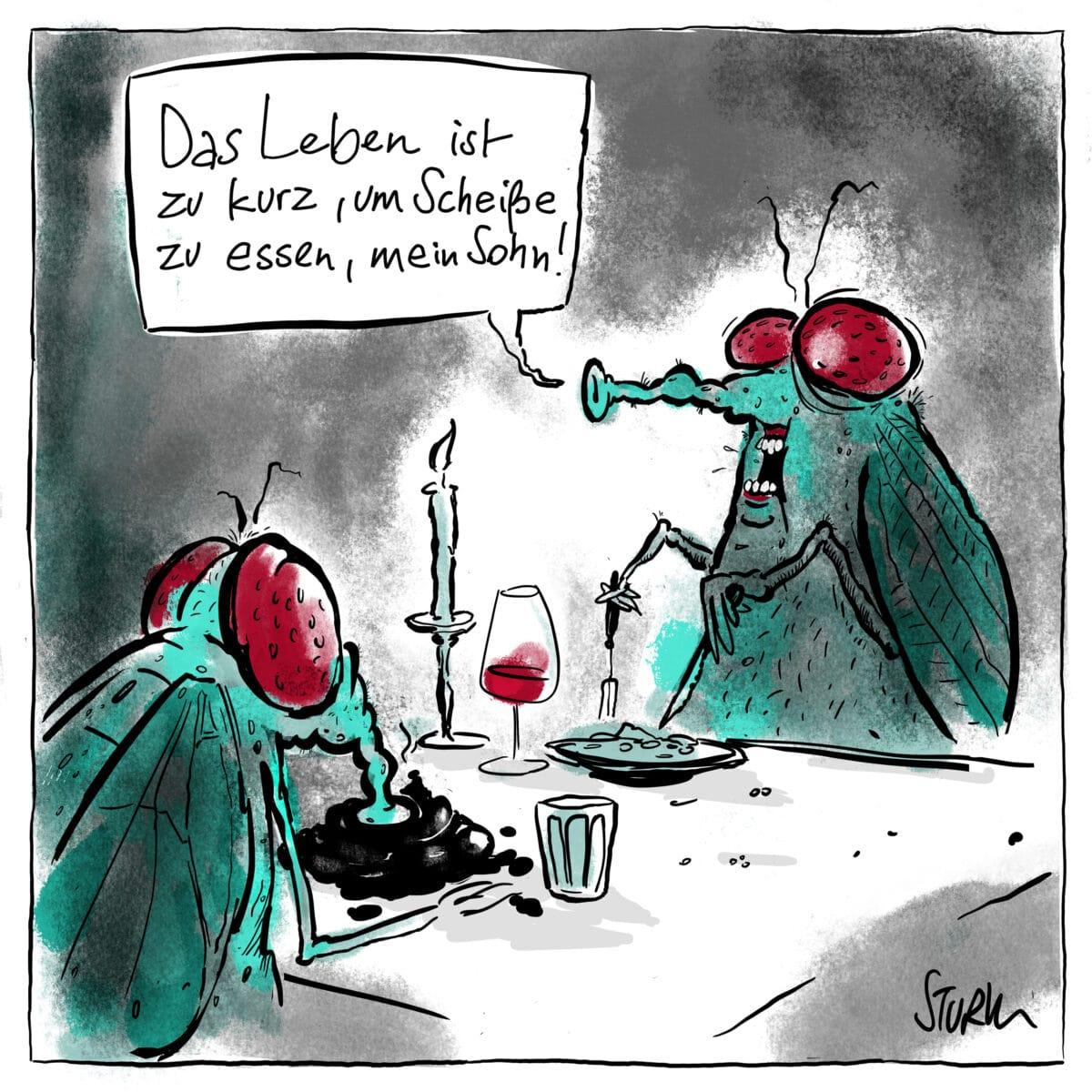 """Cartoon von Philipp Sturm. Caption: """"Das Leben ist zu kurz, um Scheiße zu essen."""""""